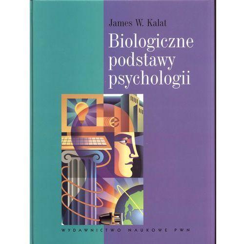 Biologia, Biologiczne podstawy psychologii (opr. twarda)