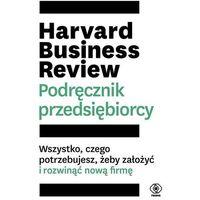 Biblioteka biznesu, Harvard Business Review. Podręcznik przedsiębiorcy (opr. twarda)
