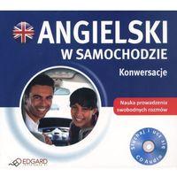 Książki do nauki języka, Angielski w samochodzie. Konwersacje. Książka audio CD - Praca zbiorowa (opr. kartonowa)