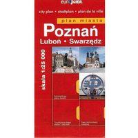 Mapy i atlasy turystyczne, Europilot Poznań Swarzędz Luboń Mapa Miasta skala 1:25 000 (opr. miękka)