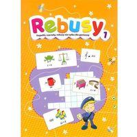 Książki dla dzieci, Rebusy część 1 (opr. miękka)