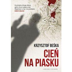 Cień na piasku - Krzysztof Beśka - ebook