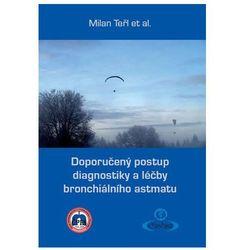 Doporučený postup diagnostiky a léčby bronchiálního astmatu Teřl Milan a kolektiv