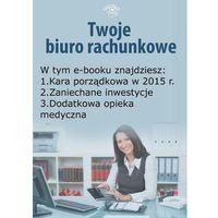 Biblioteka biznesu, Twoje Biuro Rachunkowe, wydanie październik 2014 r. - Katarzyna Trzpioła - ebook