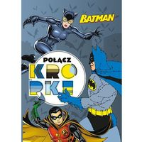 Książki dla dzieci, Batman. Połącz kropki (opr. broszurowa)