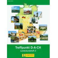 Książki do nauki języka, Treffpunkt D-A-CH 2 Landeskundeheft - Seiffert Christian - książka