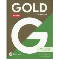 Książki do nauki języka, Gold B2 First New edition Coursebook - Bell Jan, Thomas Amanda (opr. miękka)