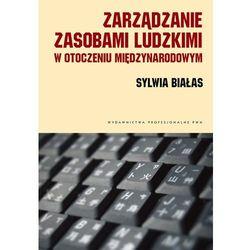 Zarządzanie zasobami ludzkimi w otoczeniu międzynarodowym (opr. miękka)