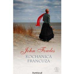 KOCHANICA FRANCUZA John Fowles
