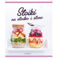 Książki kulinarne i przepisy, Słoiki na słodko i na słono (opr. miękka)