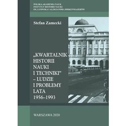 Kwartalnik Historii Nauki i Techniki - Ludzie i problemy. Lata 1956-1993 - Zamecki Stefan - książka (opr. twarda)