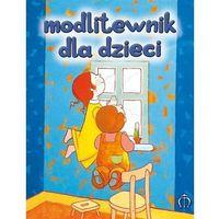 Książki dla dzieci, Modlitewnik dla dzieci (opr. twarda) (opr. twarda)