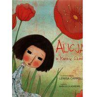 Książki dla dzieci, Alicja w Krainie Czarów - Wysyłka od 3,99 - porównuj ceny z wysyłką (opr. twarda)