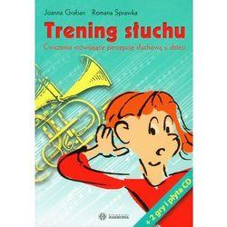 Trening słuchu z płytą CD. Ćwiczenia rozwijające percepcję słuchową u dzieci (opr. miękka)