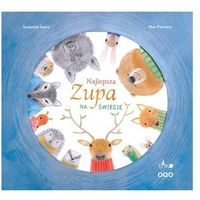Książki dla dzieci, Najlepsza zupa na świecie wyd. 2 (opr. twarda)