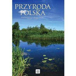 Przyroda Polski. Imagine - Praca zbiorowa (opr. twarda)