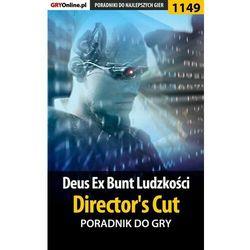 Deus Ex: Bunt Ludzkości - Director's Cut - Daniel Kazek «Thorwalian» - ebook
