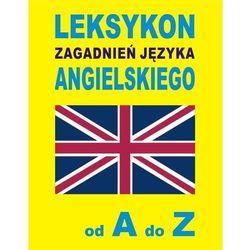 Leksykon zagadnień języka angielskiego od A do Z (opr. kartonowa)