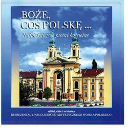 Boże, Coś Polskę... - Najpiękniejsze Pieśni Kościelne - CD