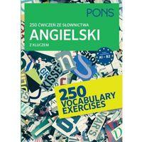 Książki do nauki języka, 250 ćwiczeń ze słownictwa angielski z kluczem - Praca zbiorowa (opr. miękka)