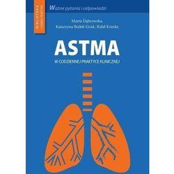 Astma w codziennej praktyce klinicznej (opr. miękka)