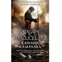 Książki fantasy i science fiction, Krwawa Kampania - ATRAKCYJNE PROMOCJE! - Bezpłatny ODBIÓR OSOBISTY BIAŁYSTOK (opr. miękka)