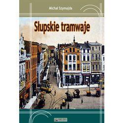 Słupskie tramwaje (opr. twarda)