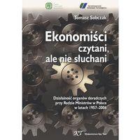 E-booki, Ekonomiści czytani, ale nie słuchani - Tomasz Sobczak