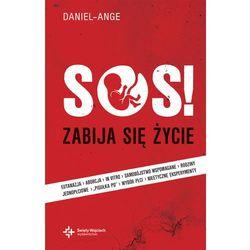 SOS zabija się życie (opr. miękka)