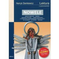 Lektury szkolne, NOWELE HENRYK SIENKIEWICZ LEKTURA WYDANIE Z OPRACOWANIEM (opr. miękka)