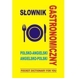 Słownik gastronomiczny polsko angielski angielsko polski (opr. miękka)