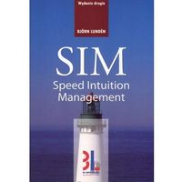 Biblioteka biznesu, SIM - Speed Intuition Management (opr. broszurowa)