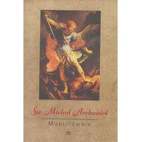 Książki religijne, Modlitewnik. Św. Michał Archanioł (opr. broszurowa)