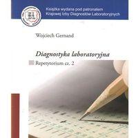 Książki o zdrowiu, medycynie i urodzie, Diagnostyka laboratoryjna. Repetytorium cz. 2 (opr. miękka)