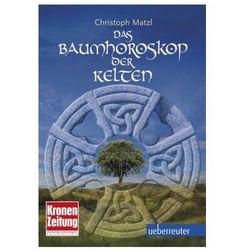 Baumhoroskop der Kelten Matzl, Christoph