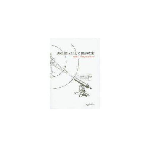 Filozofia, Dominikanie o prawdzie (opr. miękka)