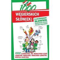 Książki do nauki języka, 1000 węgierskich słów(ek) Ilustrowany słownik węgiersko-polski i polsko-węgierski (opr. twarda)