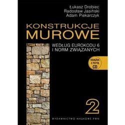 Konstrukcje murowe według Eurokodu 6 i norm związanych Tom 2 - Dostępne od: 2014-09-10 (opr. twarda)