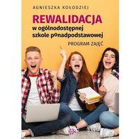 Książki dla dzieci, Rewalidacja w ogólnodostępnej szkole ponadpodstawowej program zajęć (opr. broszurowa)