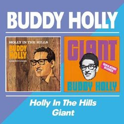 Buddy Holly - Holly In The Hills/Giant