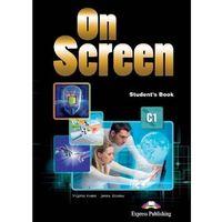 Książki do nauki języka, On Screen SB C1 - Jenny Dooley, Virginia Evans (opr. broszurowa)
