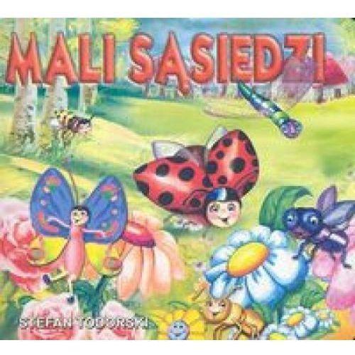 Książki dla dzieci, Mali sąsiedzi. (opr. twarda)