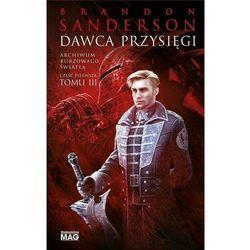 Archiwum Burzowego Światła T.3 Dawca Przysięgi - Brandon Sanderson (opr. twarda)