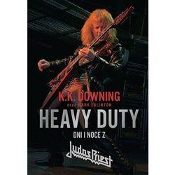Heavy Duty. Dni i noce z Judas Priest (opr. miękka)