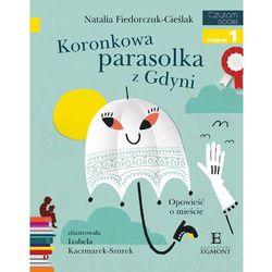 Czytam sobie Koronkowa parasolka z Gdyni - Natalia Fiedorczuk-Cieślak