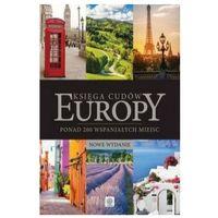 Albumy, KSIĘGA CUDÓW EUROPY - OPRACOWANIE ZBIOROWE (opr. twarda)