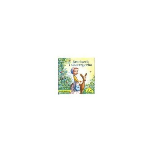Książki dla dzieci, Pixi. Braciszek i siostrzyczka (opr. broszurowa)