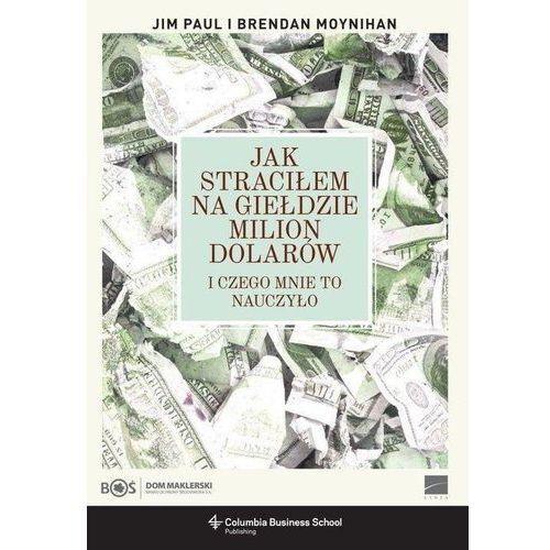 Książki o biznesie i ekonomii, Jak straciłem na giełdzie milion dolarów (opr. miękka)