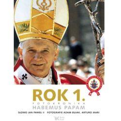 Rok 1. Fotokronika. Habemus Papam (opr. twarda)