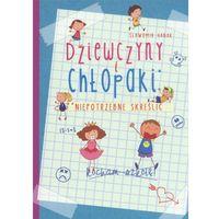 Książki dla młodzieży, Dziewczyny i chłopaki. Niepotrzebne skreślić (opr. broszurowa)